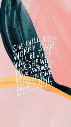 she will not worry she will be fine she will brave this new season one day at a time