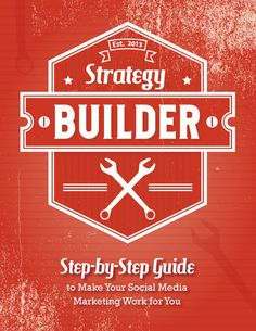 Need help understanding social media? The Strategy Builder is the one resource you need if you're ready to take on your social media marketing in 2014. You'll get the tips, tools and strategies to find and engage your target audience.