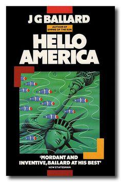 'Hello America' by J G Ballard