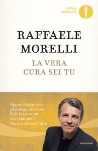 La vera cura sei tu by Raffaele Morelli - Digitall Media Ibs, Ebook Pdf, Books, Rami, Kindle, Amazon, Store, Health, Pdf Book