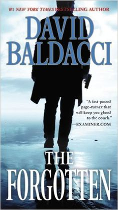 Amazon.com: The Forgotten (John Puller) (9780446573061): David Baldacci: Books