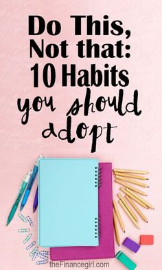 habits you should adopt
