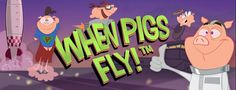 when-pigs-fly-slot-review-netent