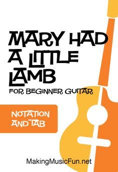 Mary Had a Little Lamb - Free Beginner Guitar Sheet Music (Tab) Free Printable Sheet Music, Free Sheet Music, Music Tabs, Guitar Sheet Music, Guitar Chord Chart, Lead Sheet, Easy Guitar, Guitar For Beginners, Kids Songs