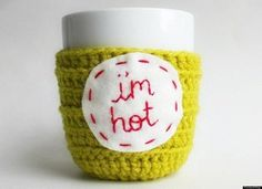 Hand embroidered 'I'm hot' in red cotton thread on real wool felt patch, sewn on handmade crochet chartreuse acrylic coffee mug cozy. Funny Coffee Mugs, Coffee Humor, Funny Mugs, Work Friends, Gifts For Friends, Gifts For Mom, Friend Gifts, Mug Cozy, Coffee Cozy