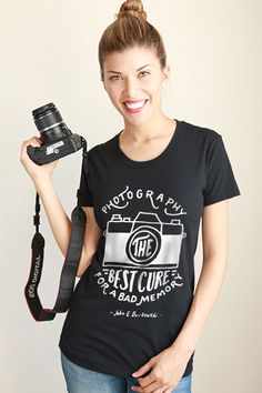I want this shirt!! Photography Best Cure for Bad Memory Women Tee