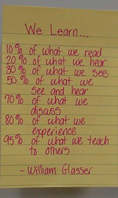 How and What we learn.  Great thing to remember.  This is a helpful way to shape your expectations . #charlottepediatricclinic