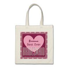 BRIDESMAID and Heart Polka Dots Custom Name V2 Tote Bag To see customizable totes visit http://www.zazzle.com/jaclinart/gifts?cg=196427799858145824  #monogram #tote #wedding #jaclinart #bridesmaid