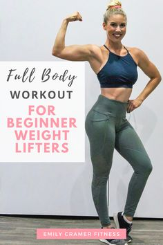Full Body Workout for Beginner Weight Lifters