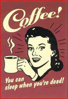 Coffee You Can Sleep When You're Dead Retro Vintage Locker Refrigerator Magnet Class Schedule College, College Fun, Funny College, Pub Vintage, Vintage Coffee, Coffee Tin, Vintage Pop Art, Coffee Meme, Vintage Metal Signs