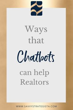 Realtors need Chatbots in their business too! Chat Bots, artificial intelligence, robots, design, logo, avatar, Facebook, communication, marketing, closing, branding, Profits, Small Business Tips, Entrepreneurship, Marketing ideas, Goal Settings, Tools, Success, Marketing, Customer Service