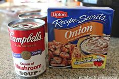 the two cans of cream of mushroom soup and one envelop of dry onion soup mix. That's it. Don't add water, or beef broth or any other liquids...