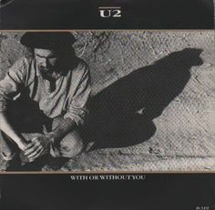 """U2 With Or Without You 7"""" vinyl single (7 inch record) UK U-207WI23862"""