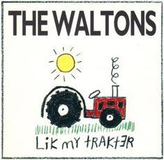The Waltons - Lik My Trakter