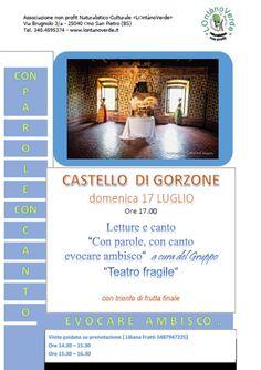 Con Parole con Canto Evocare Ambisco al Castello di Gorzone http://www.panesalamina.com/2016/49559-con-parole-con-canto-evocare-ambisco-al-castello-di-gorzone.html