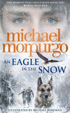 An Eagle in the Snow | Michael Morpurgo