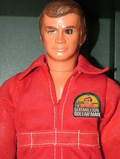 The Six Million Dollar Man Doll...if you looked thru the back of his head, you could see thru his bionic eye!