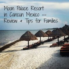 Family travel blog's Moon Palace reviews -- something for everyone or not for everyone? My thoughts on the best thing about the Moon Palace Resort in Cancun