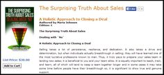 This book gives a new twist on how to view the sales process, building up momentum one step at a time.The aim of writing this book is to provide supporting and opposing arguments related to sales operation, processes, and tasks within the organizations and agencies