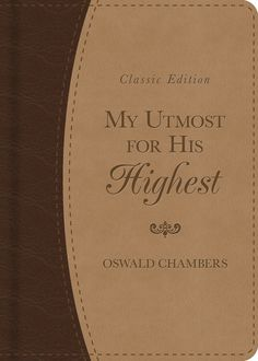 My Utmost for His Highest daily devotional. I read it everyday, this very edition, but mine has my name beneath Oswald Chambers name.