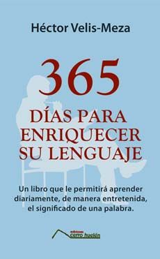 365 Dias Para Enriquecer Su Lenguaje. Un Libro Que Le Permite Aprender