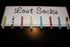 Lost Socks Board - Somewhat Simple  Hahaha! Who doesn't need one of these?