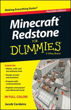Learn to: Obtain craft and use redstone tools Design circuits and machines Program with command blocks Engineer and expand your Minecraft world Your complete guide to discovering using and perfecting the power of redstone This user–friendly guide walks you through obtaining and hooking together the elements of redstone circuitry. Youll find instructions examples and information on this powerful feature of Minecraft allowing you to build amazing machines and devices of all sorts. Be...