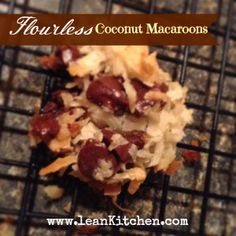 Delicious, chewy, four ingredient flourless coconut macaroons.  Delicious!