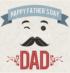 Happy fathers day dad holiday card vector by jpgcreative on VectorStock®