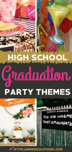 High School Graduation Party Themes - Not only do you want the day to be memorable and fun, but you also want it to send them off to a future of success! #graduationparty #gradpartyideas #graduationpartyideas #gradparty #themeparty #partythemes