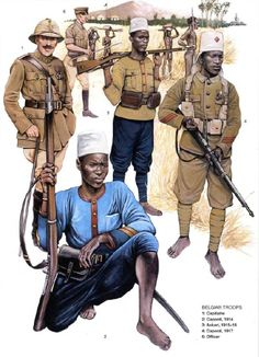 Belgian Troops in Belgian Congo and Central Africa. Military Art, Military History, World War One, First World, Army Uniform, Military Uniforms, German East Africa, Belgian Congo, Military Drawings