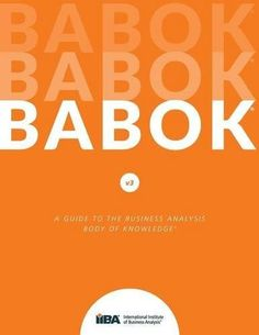 From 45.92:A Guide To The Business Analysis Body Of Knowledge (babok Guide): 3