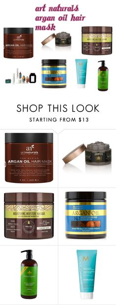 """""""art naturals argan oil hair mask"""" by jennifergfranklin ❤ liked on Polyvore featuring Macadamia, Moroccanoil, women's clothing, women's fashion, women, female, woman, misses and juniors"""