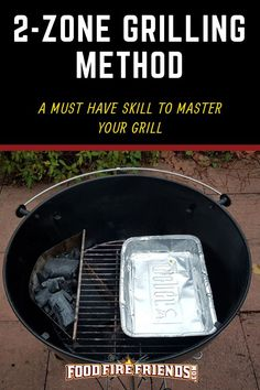 Come learn all about 2 zone grilling! One of the most important BBQ skills you need to master before you can hope to take your grilling skills to new heights. How To Grill Steak, Bbq Grill, Weber Grill, Grilling Tips, Grilling Recipes, Camping Recipes, Barbacoa, Best Charcoal Grill, Bbq Pitmasters