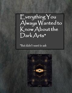 """Everything You Always Wanted to Know About the Dark Arts* But Were Afraid to Ask fun printable cover to tape onto an old book -- will use for Hogwarts Library in the """"Restricted Section"""" Harry Potter part decor Harry Potter Library, Harry Potter Parts, Hogwarts Library, Harry Potter Decor, Harry Potter Party Games, Harry Potter Activities, Game Ideas, Craft Ideas, Name Generator"""