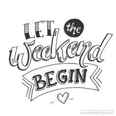 Let the weekend begin. Calligraphy Doodles, Calligraphy Quotes, Calligraphy Letters, Hand Lettering Quotes, Brush Lettering, Lettering Design, Typography Quotes, Bullet Journal Quotes, Bullet Journal Inspiration