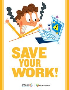 Save Your Work Poster: It's hard to believe that we still have to save some things, but we totally do! Prevent tears over lost work! Put this one on the computer lab wall for technology class. Computer Lab Posters, Computer Lab Decor, Elementary Computer Lab, Technology Posters, Computer Technology, Computer Class, Computer Science, Computer Rooms, Computer Lessons