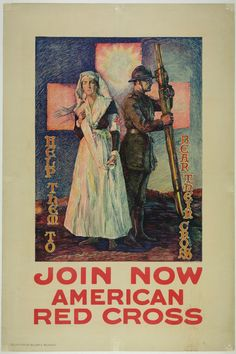 Join Now American Red CrossUrquhart United States - c. 1917 28 x 42 in (71 x 107 cm) $700 #war #WWI #redcross #vintageposter