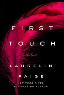 The book is on my table: First Touch - Laurelin Paige