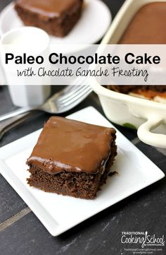 Paleo Chocolate Cake With Chocolate Ganache Frosting | Am I the only one who thinks that chocolate cake is the cat's meow? Seriously, could there even be a better dessert?! If you're looking for the most satisfying, moistest, and healthiest Paleo chocolate cake, you've found it. | TraditionalCookin...
