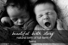 Beautiful birth story: natural birth of full-term twins