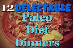 Paleo Diet Dinner Recipes and Ideas #paleo