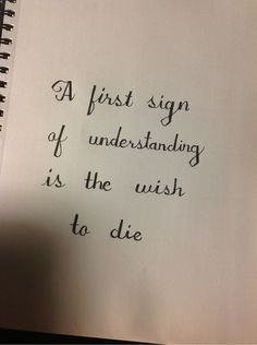 franz kafka: a first sign of understanding is the wish to die