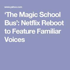 'The Magic School Bus': Netflix Reboot to Feature Familiar Voices