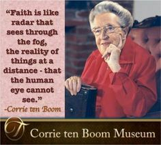 Corrie Ten Boom on faith Quotable Quotes, Faith Quotes, Wisdom Quotes, Bible Quotes, Bible Verses, Me Quotes, Scriptures, Cool Words, Wise Words