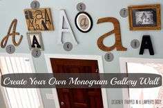 Pin now, read later.  Designer Trapped in a Lawyer's Body: How to Create Your Own Monogram Gallery Wall A step-by-step tutorial and source list.