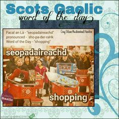 Scottish Words, Scottish Quotes, Scottish Gaelic, Gaelic Words, Celtic Music, Word Of The Day, Outlander, Languages, Scotland