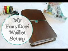 My FoxyDori Traveler's Notebook Wallet Setup - YouTube