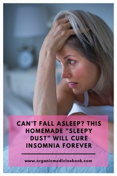 "Can't Fall Asleep? This Homemade ""Sleepy Dust"" Will Cure Insomnia Forever - Organic Medicine Book Home Remedies For Sleep, Home Remedies For Diabetes, Sleep Remedies, Skin Care Remedies, Insomnia Causes, Insomnia Remedies, Arthritis Remedies, Headache Remedies, How To Cure Insomnia"