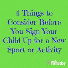 4 Things to Consider Before You Sign Your Child Up for a New Sport or Activity | Knoxville Moms Blog, sport moms, motherhood